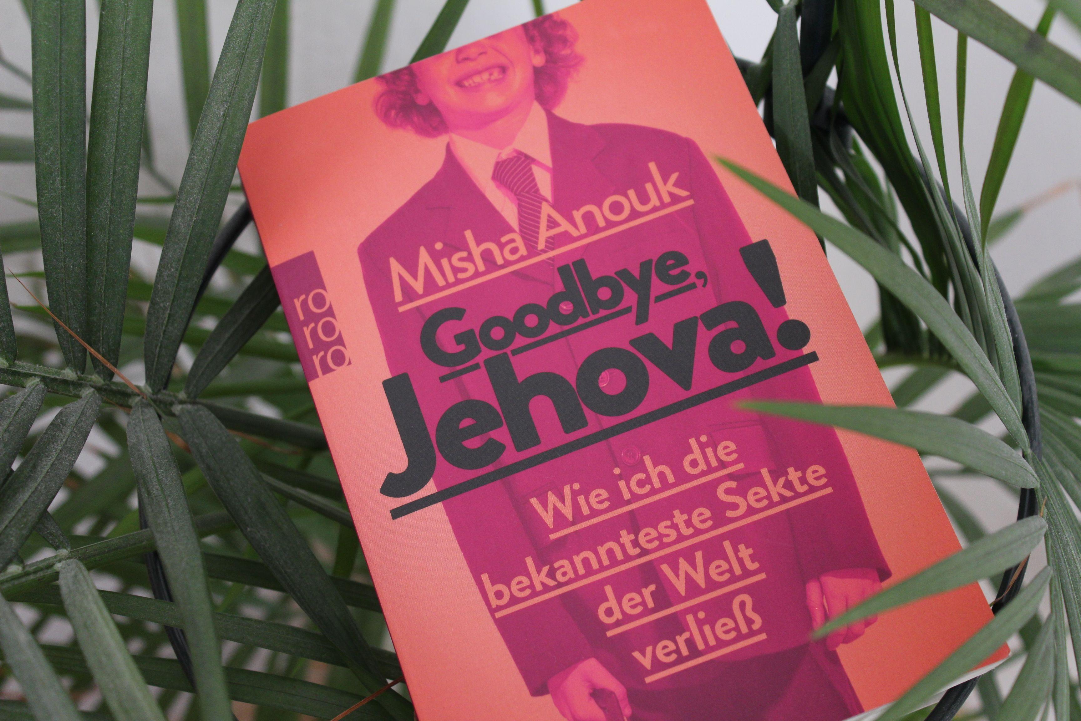 Zeugen Goodbye Jehova Misha Anouk
